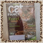 Cat Fancy Magazine June 2011 ~ Travel Issue (Toyger & Somali) & Natural Cat Issue Spring 2011 - Two Issues In One